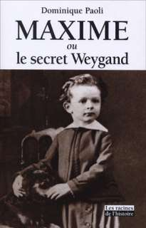 10098022_livre-maxime-ou-le-secret-weygand-dominique-paoli---