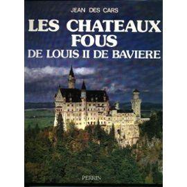 Cars-Jean-Des-Les-Chateaux-Fous-De-Louis-Ii-De-Baviere-Livre-1065437_ML
