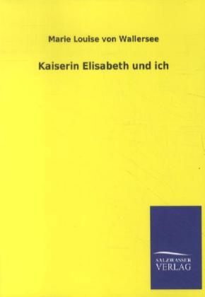 kaiserin_elisabeth_und_ich