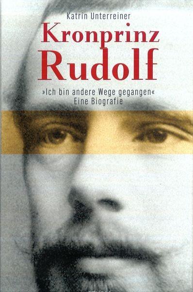 kronprinz_rudolf-_ich_bin_andere_wege_gegangen_1